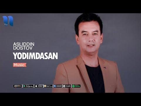 Asliddin Do'stov - Yodimdasan