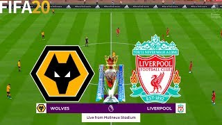FIFA 20 | Wolves vs Liverpool - English 19/20 Premier League Season - Full Match & Gameplay