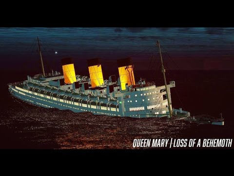 Queen Mary | Loss Of A Behmoth