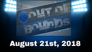 Out Of Bounds, August 21st