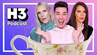 James Charles ENDS Tati & Jeffree Star - H3 Podcast #118