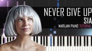 How To Play: Sia - Never Give Up (Lion Soundtrack) | Piano Tutorial