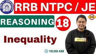 CLASS 18    RRB NTPC /JE    REASONING    BY PRIYAL MA'AM    Inequal...