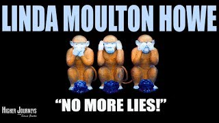 No More Lies! An EXCLUSIVE Discussion with Linda Moulton Howe