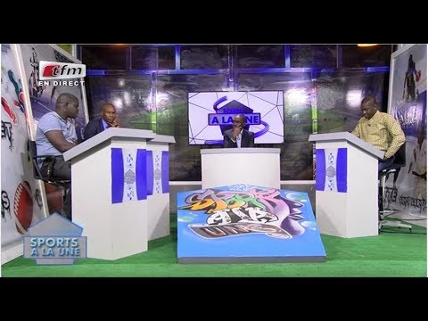 REPLAY - Sports A La Une - Pr : CHEIKH TIDIANE DIAHO - 14 Ao