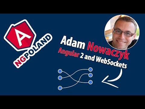 Adam Nowaczyk | Angular 2 and WebSockets | Platinium sponsor