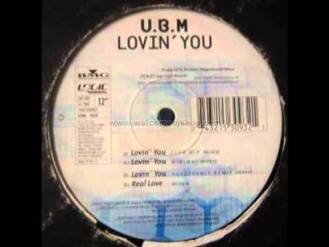 Ubm lovin you