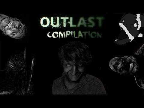 Outlast: Compilation Best Of par...