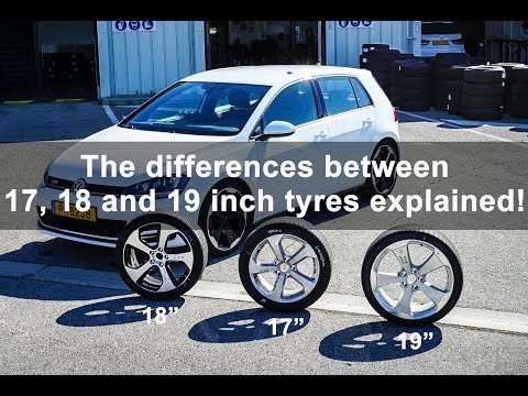The differences between 17, 18 and 19 inch tyres tested and explained