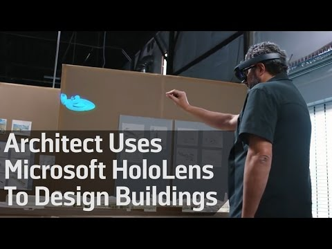 Architect Uses Microsoft HoloLens To Design Buildings