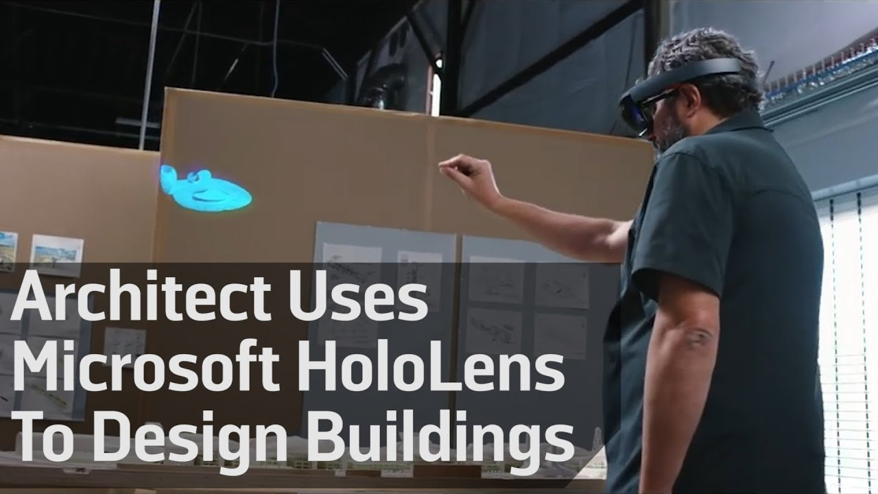 Architect Uses Microsoft Hololens To Design Buildings Youtube