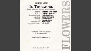 """Il Trovatore: Act III, """"Manrico?"""" """"Che?"""" """"La zingara"""" (Ruiz, Manrico, Leonora)"""
