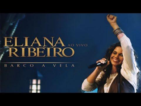 Eliana Ribeiro - DVD Barco A Vela