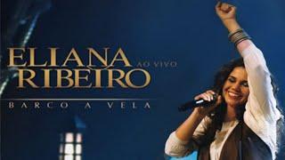 Baixar Eliana Ribeiro - DVD Barco a Vela