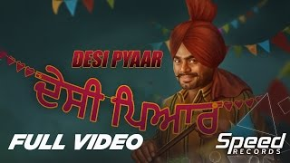 Desi Pyaar | Prabh Gill | Sudesh Kumari | Maninder Kailey | Full Music Video