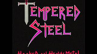Tempered Steel - Hooked On Heavy Metal