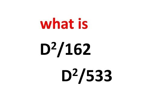 what is  D2/162   &  D2/533
