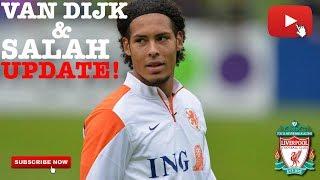 Liverpool fc transfer news - van dijk & salah updates!