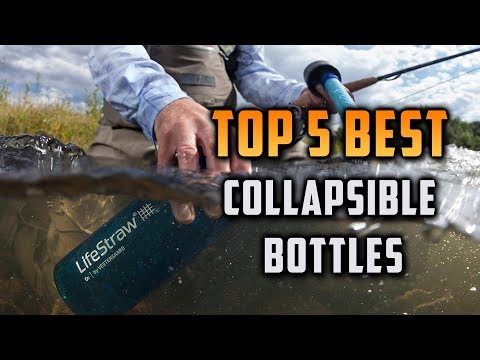 Top 5 Best Collapsible Bottles