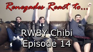 renegades react to rwby chibi episode 14