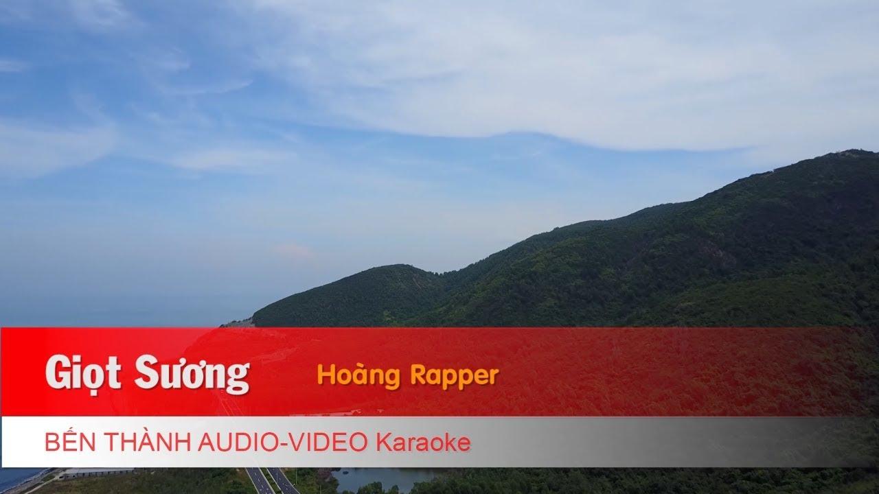 KARAOKE NHẠC TRẺ 2018 | Giọt Sương - Hoàng Rapper | Beat Chuẩn