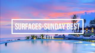 Download Mp3 Surfaces-sunday Best 1 Jam  1 Hour  Loop