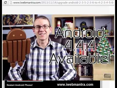 How to upgrade android 4.0, 4.1, 4.1.1, 4.1.2, 4.2.2 to 4.3, 4.4, 4.4.1, 4.4.3, 4.4.4 Kitkat