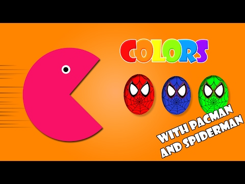 Learn Colors For Children and Toddlers with Pacman 3D Color Spiderman Eggs | Learn Colors for KIDS