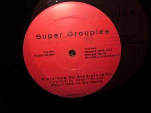 Super Groupies- Groupie Beats