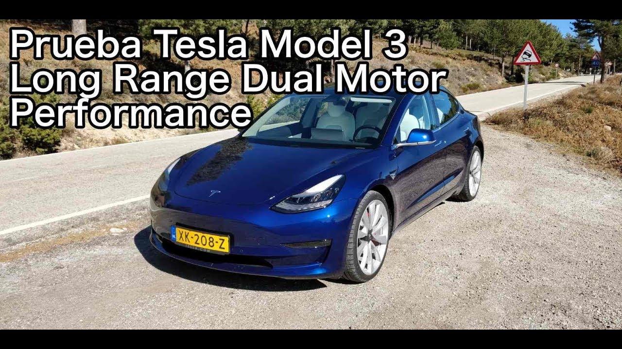 Prueba Tesla Model 3 Long Range Dual Motor Performance ...