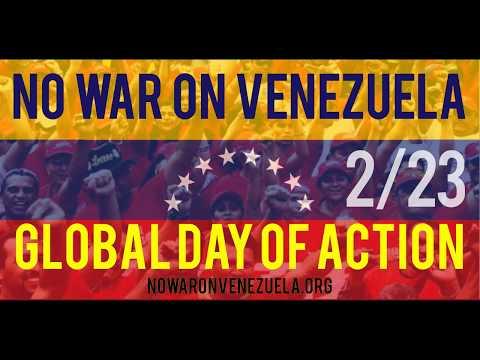 #HandsOffVenezuela - Feb 23 Global Day of Action in Solidarity with #Venezuela