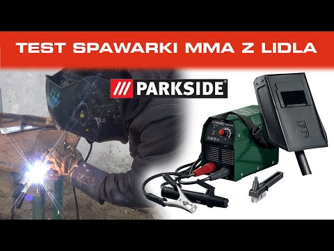 Testujemy spawarkę inwertorową MMA z LIDLA! - Czy 80A od PARKSIDE daje radę? - Spawanie elektrodą