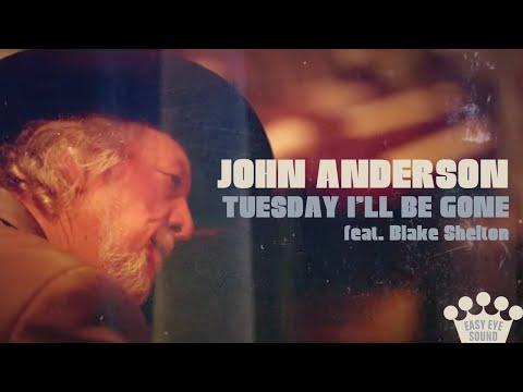 Download  John Anderson – Tuesday I'll Be Gone feat. Blake Shelton   Gratis, download lagu terbaru