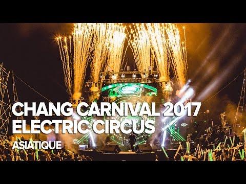 Chang Carnival 2017: Electric Circus - Bangkok (Day 1)