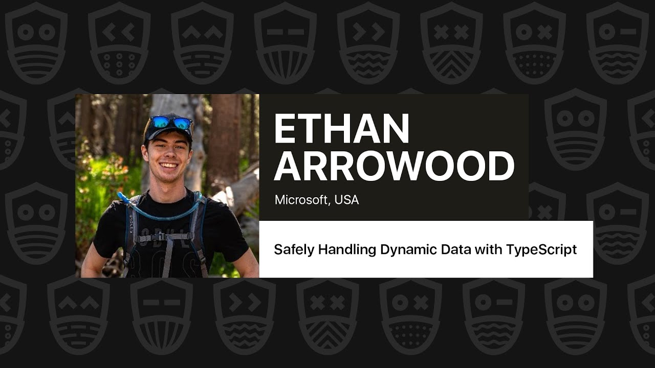 Safely Handling Dynamic Data with TypeScript – Ethan Arrowood
