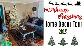 CHRISTMAS HOUSE TOUR 2018 | FARMHOUSE CHRISTMAS DECOR | DECOR ON A BUDGET