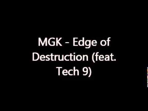 MGK - Edge of Destruction (feat. Tech 9)