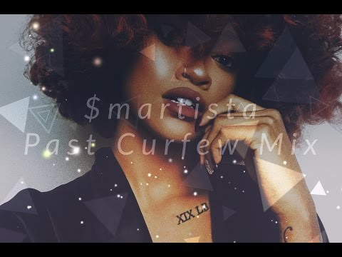 $martista  Past Curfew Mix