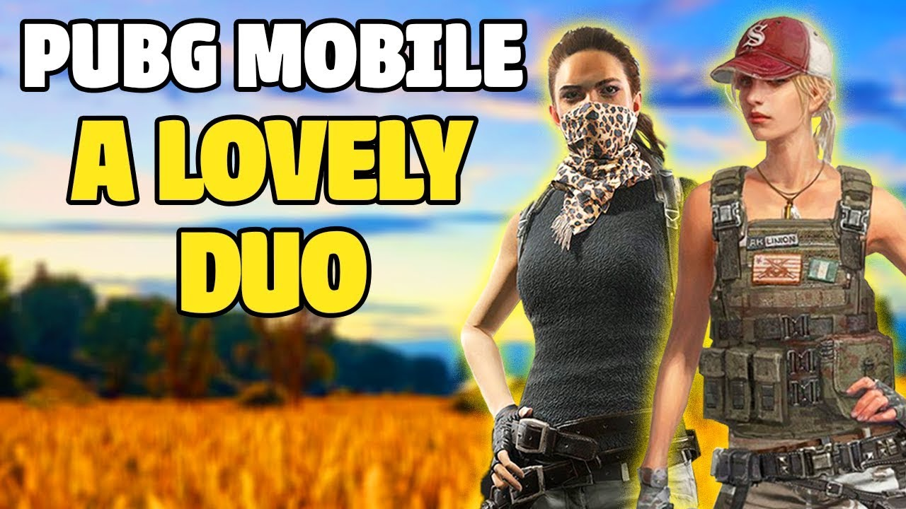 A Lovely Duo Girls Play Pubg Mobile Youtube