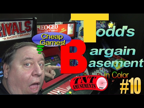 #1233 Todd's BARGAIN BASEMENT #10-Cheap Arcade Video Games!  TNT Amusements