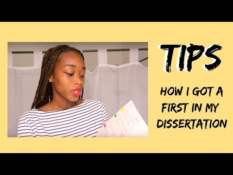 HOW TO GET A FIRST IN YOUR DISSERTATION (TIPS) - THE VISUAL LIFE