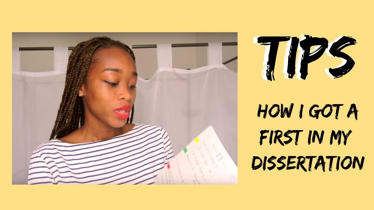 how to get a first in a dissertation