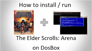 How to Install/Run The Elder Scrolls: Arena on DosBox (MS-DOS) & play without lag