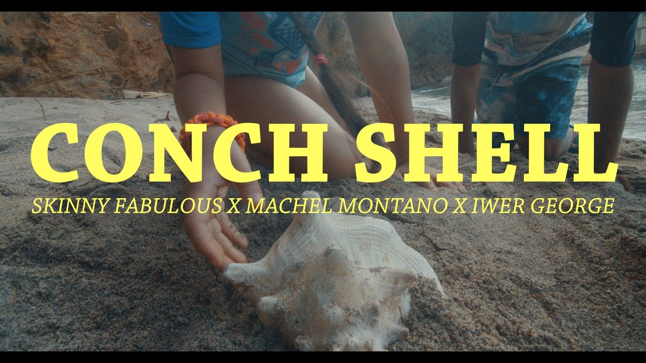 "Skinny Fabulous: ""Conch Shell"" Ft. Machel Montano & Iwer George"