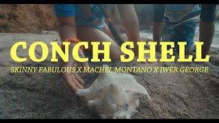 Conch Shell (Official Music Video) | Skinny Fabulous x Machel Montano x Iwer George | Soca 2020