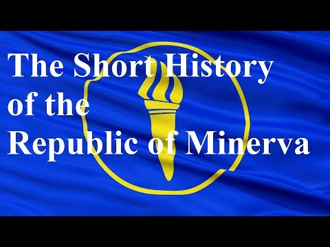 The Short History of the Republic of Minerva