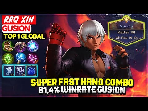 Super Fast Hand Combo, 91,4% Winrate Gusion [ Top 1 Global Gusion ] RRQ XIN- Mobile Legends