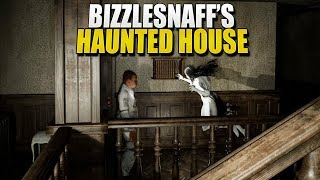 BIZZLESNAFF'S HAUNTED HOUSE (Pacify)