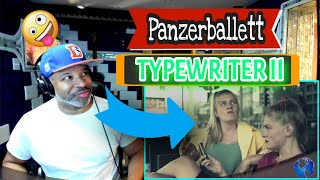 Panzerballett   Typewriter II - Producer Reaction