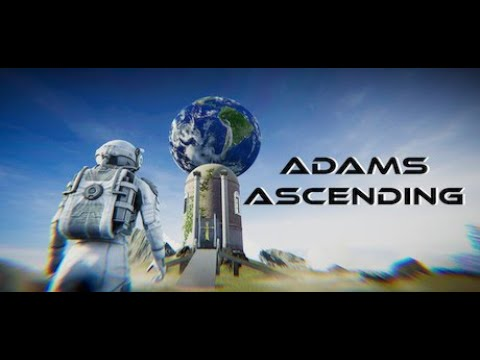 Adam's Ascending Launch Trailer
